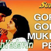 Gore Gore Mukhde Pe [Best Progressive Love Mix] Dj Ankur Dj Yash Audio Production