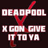 X Gon Give It to Ya Ringtone • Deadpool Soundtrack Remix Ringtone • DMX Tribute