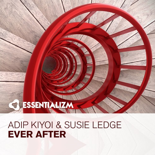 Adip Kiyoi & Susie Ledge - Ever After (Original Mix)