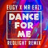Eugy X Mr Eazi - Dance For Me (Redlight Remix)