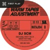 First Play: DJ SCM - Emotional Party Track [Warm Tapes Adjustment]