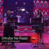 Dilruba Na Raazi, Zeb Bangash & Faakhir Mehmood, Episode 3, Coke Studio 9