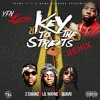 Key To The Streets (Remix) (Ft. 2 Chainz, Lil Wayne & Quavo)