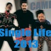 Free Download CAMEO - Single Life Jayphies-Groove 2013 Mp3
