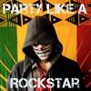 Party like a Rockstar remix