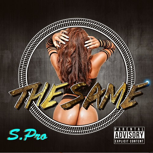 The Same: Produced by Graces Khali by iamspro Listen + Download + Stream