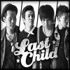 Last Child Feat Nadhira Suryadi - Aku Lelakimu