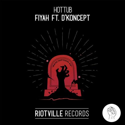 Hottub feat. DKoncep -Fiyah