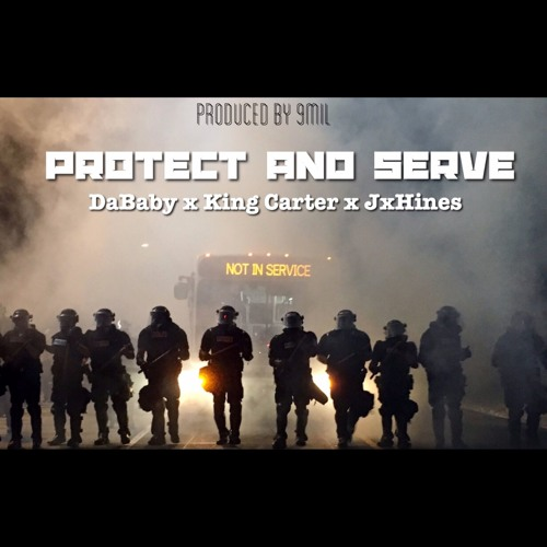 Protect and Serve by DaBaby aka Baby Jesus Listen + Download + Stream