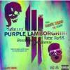 Skrillex And Rick Ross Purple Lamborghini Bassboost Remix Mp3