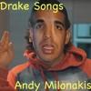 DRAKE SONGS - Andy Milonakis