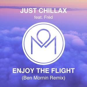 Just Chillax - Enjoy The Flight Feat Fréd (Ben Mornin Remix) להורדה