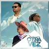 Otra Vez (Mula Deejay Edit)