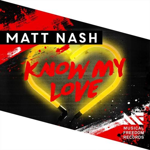 Matt Nash - Know My Love (Original Mix)
