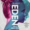 CHILDREN OF EDEN Audiobook Excerpt