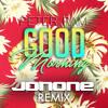 Peter Ram - Good Morning (JonOne Remix)[FREE DOWNLOAD]