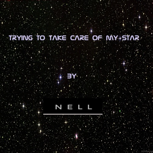 TRYING TO TAKE CARE OF MY STAR- ORIGINAL DUB VERSION by NELL SILVA OFFICIAL PAGE