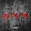 What Is This [Prod. By TopMass]