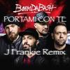 Boom Da Bash - Portami Con Te (J Frankie Remix)
