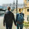 Max Vermeulen & Tyson and King - Hold Me Down (Radio Edit)