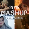 Pop Songs World 2016 - Mega Mashup