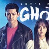 Otaku Talks Drama - Let's Fight Ghost and Oh My Ghost Spoilercast