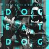 Meat Katie & Ben Coda  - Dog Eat Dog (Noisily Rework)