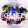 Chunez City Beat Mixtape By Dj Mad Juayz