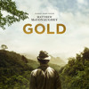 Download Gold 2016 Full Movie Free bluray 720p