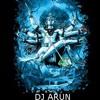 DJ ARUN - SHIV TANDAV STOTRAM ( TRAP TRANCE MIX )