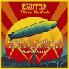 Led Zeppelin : Going To California - Babe I'm Gonna Leave You - Kashmir