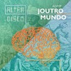Joutro Mundo - Alter Disco Podcast 17