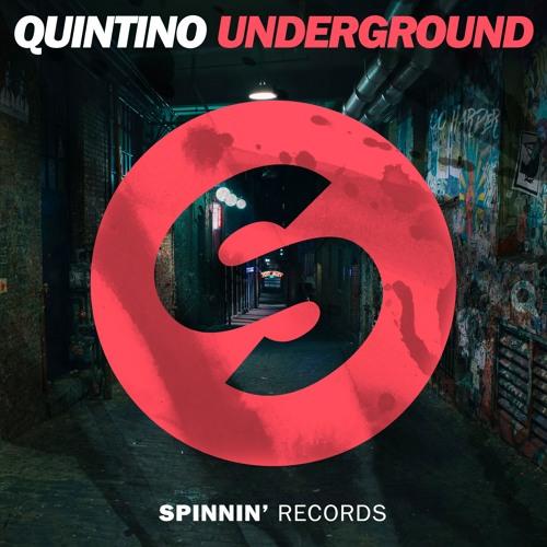 Quintino - Underground (Original Mix)