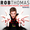 Rob Thomas: 'Pieces' (Sted-E & Hybrid Heights Radio Edit)