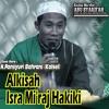 Alkisah Isra Mi'raj Hakiki
