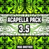 Acapella Pack 3.5 Update (LATEST SONGS) [FREE DOWNLOAD] [CHECK OUT MY OTHER PACKS]