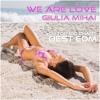 We Are Love Remix (Female Vocal Club Remix) ft Giulia Mihai - Greg Sletteland