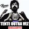 Raul Seixas - Tente Outra Vez (Remix Dj Alan Henrique)