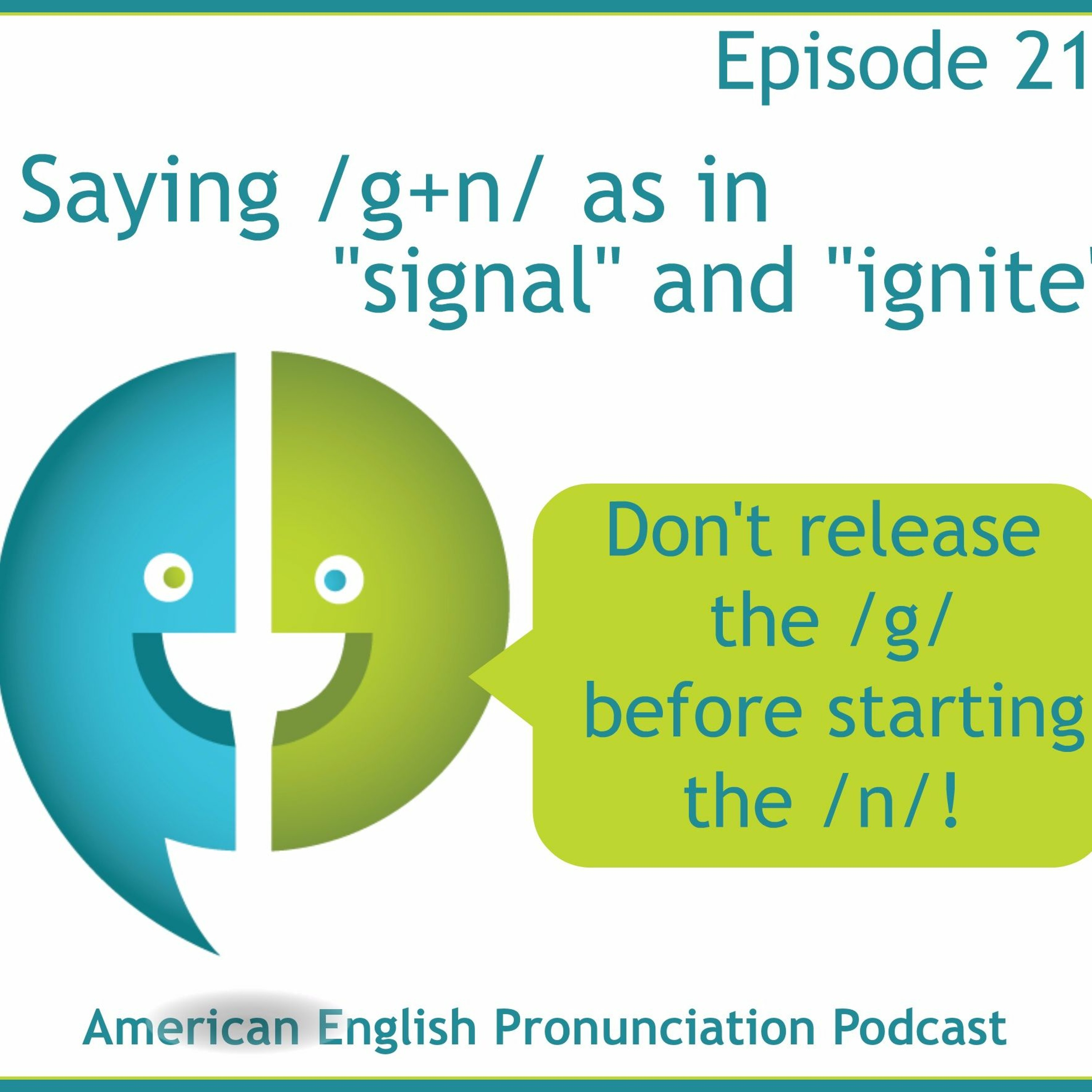 """219: /g+n/ as in """"signal"""" and """"ignore"""""""