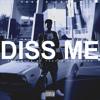 DISS ME