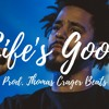 *FREE DOWNLOAD* Life's Good (Prod. Thomas Crager)