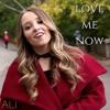 Love Me Now - John Legend - Cover By Ali Brustofski (Acoustic)