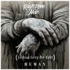Rag´n´Bone Man - Human (Joshua Grey Re - Edit)