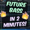 How To Make FUTURE BASS Tune In 2 MINUTES! (+ FLP) [100K YouTube Subscribers Gift Vol. 2]