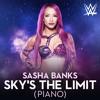 WWE - Sasha Banks Theme Song - Sky's the Limit (Piano)