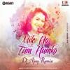 Mile Ho Tum Humko (Neha Kakkar) - Mix By Dj Ajay