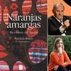 """Audio Presentación """"Naranjas Amargas"""" en Tandil"""