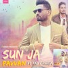 Sunn Ja - Pavvan Singh Ft. Pav Dhaira