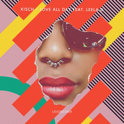 Kisch, Leela D - Love All Day (Extended Mix)
