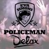 Policeman (Delax Remix)